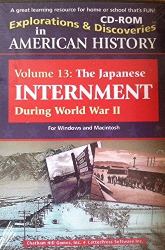 Explorations and Discoveries in American History Volume 13: The Japanese Internment During World War Ii