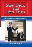 See Dick and Jen Run, Tim Skubick, 047211607X