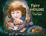 Fairy Houses (The Fairy Houses Series®)