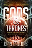Gods & Thrones: Nachash, Forgotten Prophecy, & the Return of the Elohim (Paperback)