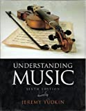Understanding Music (with Student Collection, 3 CDs) 6th Edition