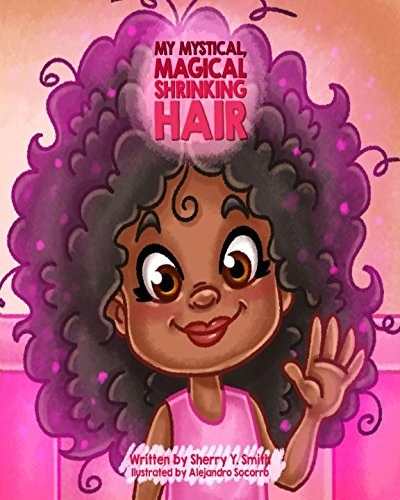 Search : My Mystical, Magical, Shrinking Hair: Crystals Mystical Magical Shrinking Adventures - Kids natural hair, kinky hair, curly hair, natural locks, hair shrinkage (My Mystical Magical Shrinking Friends)