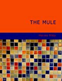 The Mule, Harvey Riley, 1434695441