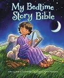 My Bedtime Story Bible, Jean E. Syswerda, 0310739756