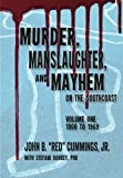 img - for Murder, Manslaughter, and Mayhem on the SouthCoast (Volume 1) book / textbook / text book
