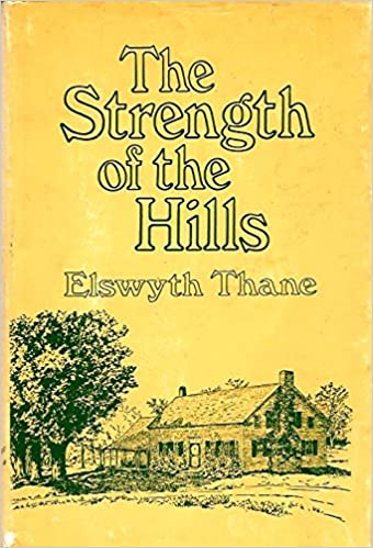 For the Strength of the Hills