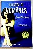 518/2: Cuentos de hombres / Men Stories (Best Seller) (Spanish Edition)