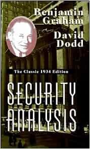 Security Analysis: The Classic 1934 Edition: Benjamin