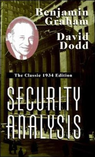 Security Analysis: The Classic 1934 Edition by McGraw Hill
