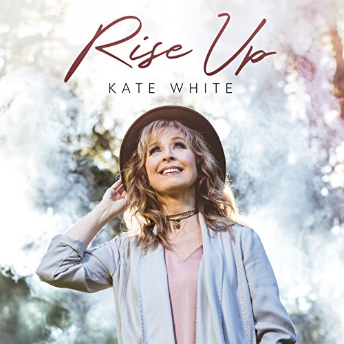 Kate White - Rise Up 2018