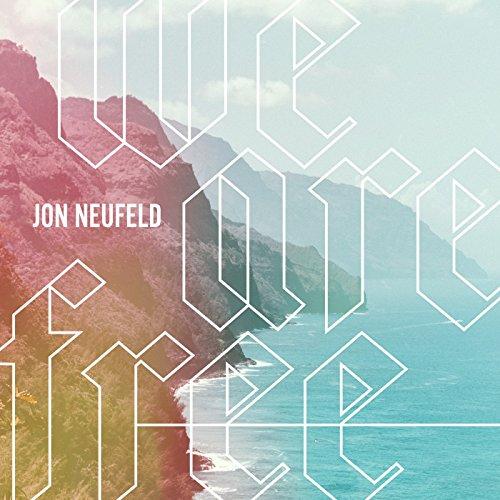 Jon Neufeld - We Are Free 2017