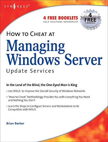 How to Cheat at Managing Windows Server Update Services, Volume 1 by Syngress