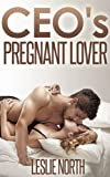 CEO's Pregnant Lover (The Denver Men Series Book 1)