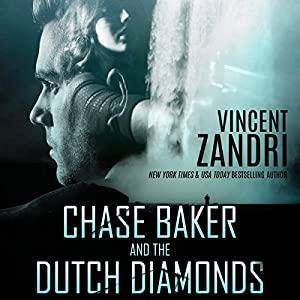 Chase Baker and the Dutch Diamonds Audiobook