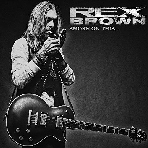 Rex Brown - Smoke On This - CD - FLAC - 2017 - NBFLAC Download