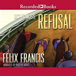 Dick Francis' Refusal Audiobook