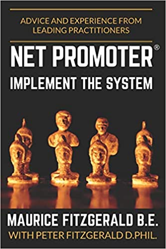 03b6cb080d97 Net Promoter - Implement the System  Advice and experience from leading  practitioners (Customer Strategy)  Maurice FitzGerald