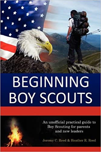 Beginning boy scouts jeremy c reed heather r reed 9781937516017 beginning boy scouts jeremy c reed heather r reed 9781937516017 amazon books fandeluxe Images