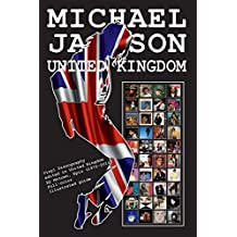 Michael Jackson - United Kingdom Discography - Vinyl Records 1972-2014: Full Color Discography Edited in United Kingdom by Motown and Epic.