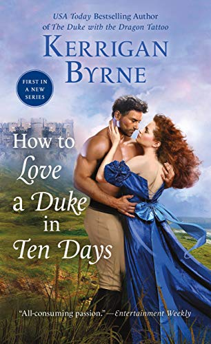 How To Love A Duke in Ten Days (Devil You Know Book 1) by [Byrne, Kerrigan]