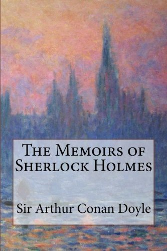 Download The Memoirs of Sherlock Holmes PDF
