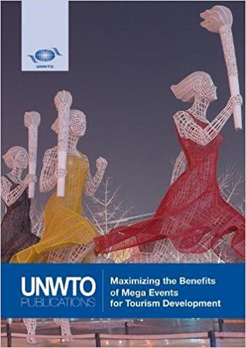 Maximizing the benefits of mega events for tourism development events for tourism development cases from the olympics fifa world cup and expo amazon world tourism organization unwto 9789284418916 books publicscrutiny Choice Image