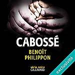 Cabossé | Benoît Philippon