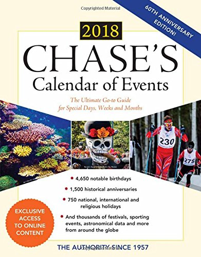 Chase's Calendar of Events 2018: The Ultimate Go-to Guide for Special Days, Weeks and Months by Bernan Press