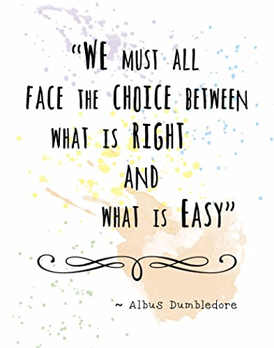 Wall Art Print by ArtDash ~ Albus Dumbledore Inspirational Quotes: 11 ?14, 'Right vs.