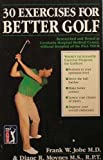 Thirty Exercises for Better Golf, Frank W. Jobe and Diane R. Moynes, 093669100X