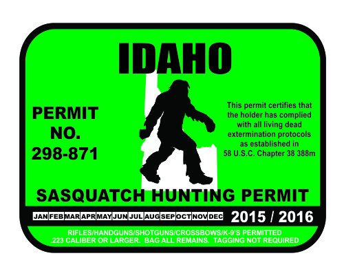 Idaho sasquatch hunting permit license bigfoot vinyl for New york state fishing license online