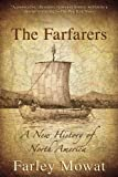 The Farfarers, Farley Mowat, 1616082372