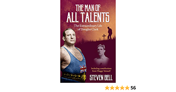 The Man of All Talents: The Extraordinary Life of Douglas Duggy Clark (English Edition)