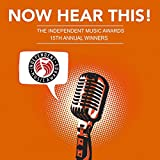 Kyпить Now Hear This! - The Winners of the 15th Independent Music Awards на Amazon.com
