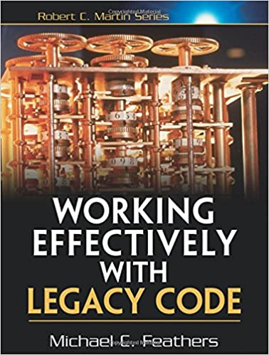 Working effectively with legacy code michael feathers working effectively with legacy code 1st edition fandeluxe Image collections