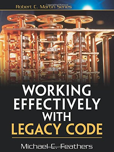 Working Effectively with Legacy Code [Michael Feathers] (Tapa Blanda)