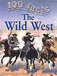 The Wild West (100 Facts)