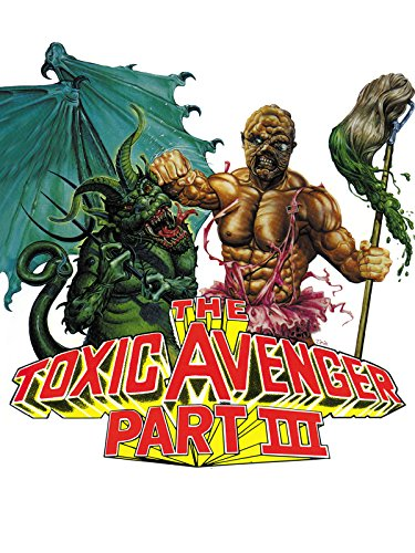 The Toxic Avenger Part III: The Last Temptation of Toxie Film
