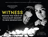 img - for Witness: Passing the Torch of Holocaust Memory to New Generations book / textbook / text book