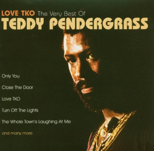 Love Tko-the Very Best of Teddy Pendergrass (Best Of Teddy Pendergrass)