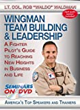 Wingman Team Building & Leadership - A Fighter Pilot's Guide to Reaching New Heights in Business and Life - Seminars On Demand Motivational Training Video - Speaker Lt. Col. Rob Waldo Waldman - Includes Streaming Video + DVD + Streaming Audio + MP3 Audio