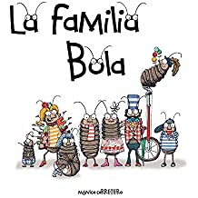 La Familia Bola (Artistas Mini-Animalistas) (Spanish Edition) Sep 4, 2011