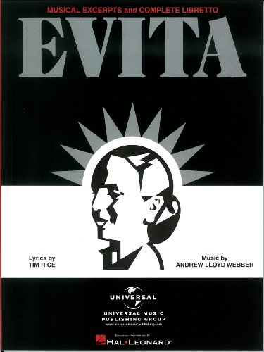 Evita Musical Excerpts And Complete Libretto Epub