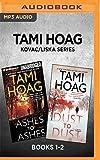 Tami Hoag Kovac/Liska Series: Books 1-2: Ashes to Ashes & Dust to Dust