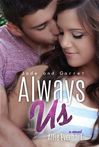 Always Us (The Jade Series Book -