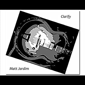 Amazon.com: Clarify: Matt Jardim: MP3 Downloads