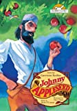 Johnny Appleseed, Told by Garrison Keillor with Music by Mark O'Connor by Garrison Keillor