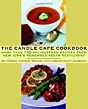 The Candle Cafe Cookbook, Joy Pierson and Bart Potenza, 0609809814