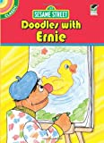 Sesame Street Classic Doodles with Ernie, Sesame Street Staff and Tom Cooke, 0486330974
