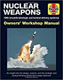Nuclear Weapons: 1945 Onwards (Strategic and Tactical Delivery Systems)